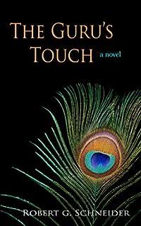 The Guru's Touch by Robert G. Schneider ebook deal