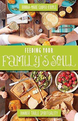 Feeding Your Familys Soul Spirituality