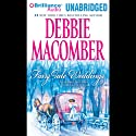 Fairy Tale Weddings Audiobook by Debbie Macomber Narrated by Teri Clark Linden