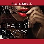 Deadly Rumors | Cheris Hodges