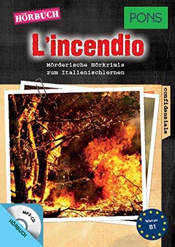 PONS Hörbuch Italienisch 'L'incendio'   Mörderische Hörkrimis Zum Italienischlernen  PONS Kurzkrimi