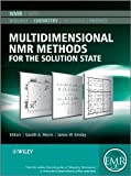Multidimensional NMR Methods for the SolutionState