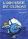 L'Odyssée du climat : Limiter le réchauffement à 2°C par Derive