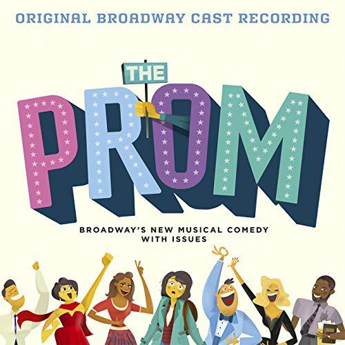 The Prom: A New Musical (Original Broadway Cast Recording)