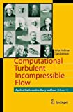 img - for Computational Turbulent Incompressible Flow: Applied Mathematics: Body and Soul 4 (v. 4) book / textbook / text book