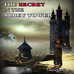 The Secret in the Abbey Tower Audiobook