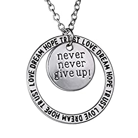 Never Never Give Up Pendant Necklace - Inspirational Jewelry - Best Jewelry Gift for Women and Men