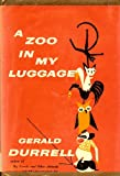 A Zoo in My Luggage, Gerald Durrell, 0670797065