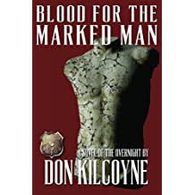 Blood for the Marked Man: A Novel of the Overnight