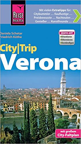 Reise Know-How CityTrip Verona: Reiseführer mit Faltplan und kostenloser Web-App