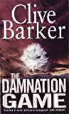 Front cover for the book The Damnation Game by Clive Barker