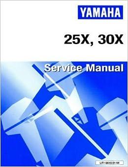 Book LIT-18616-01-94 1998 Yamaha 25X 30X Service Manual