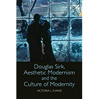 Image for Douglas Sirk, Aesthetic Modernism and the Culture of Modernity