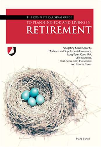 Planning for retirement is daunting, but a must. The sooner you plan, the better.Hans Scheil's The Complete Cardinal Guide To Planning For And Living In Retirement gives you the tools you need to make informed decisions.