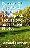 Pyramid Of Giza Egypt Travel Hd Photograph Picture book Super Clear Photos