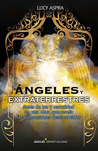 Angeles y extraterrestres (Spanish Edition)
