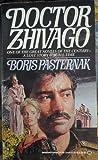 Doctor Zhivago, Boris Leonidovich Pasternak, 0345341007