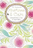 Mindfulness & Calm Postcard Book: Adventures in Ink and Inspiration (Colouring Postcard Books)