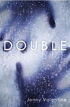 Double by [Valentine, Jenny]