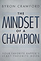 The Mindset of a Champion: Your Favorite Rapper's Least Favorite Book