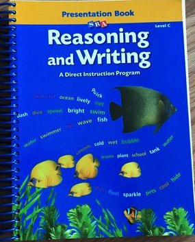 Reasoning and Writing: A Presentation Book Level C: Siegfried ...