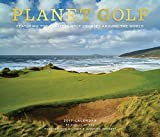img - for Planet Golf 2017 Wall Calendar: Featuring the Greatest Golf Courses Around the World book / textbook / text book