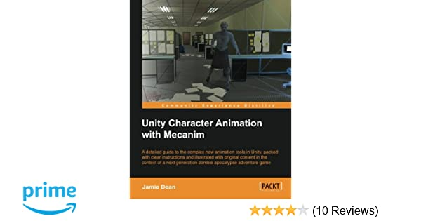 Unity Character Animation with Mecanim: Jamie Dean