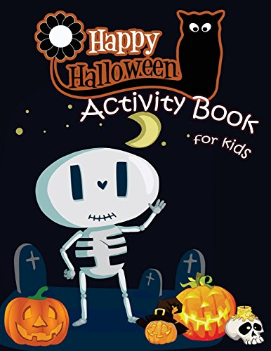 Happy Halloween Activity Book For Kids  A Fun Book Filled With Cute Zombies Monster Coloring  Dot To Dot Mazes Matching Shadow Picture Find Similar     5 12   Halloween Books For Kids    Volume 2