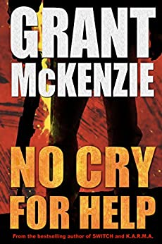 No Cry For Help by [McKenzie, Grant]