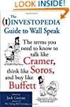 The Investopedia Guide to Wall Speak:...