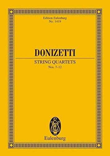 Streichquartette Nr. 7-12: 2 Violinen, Viola und Violoncello. Studienpartitur. (Eulenburg Studienpartituren)