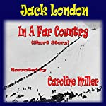 In a Far Country | Jack London