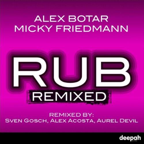 Amazon.com: Rub (Alex Acosta Steamwerks Mix): Alex Botar