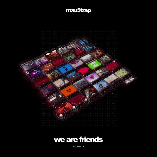 Various Artists - We Are Friends, Vol. 6 (2017) [WEB FLAC] Download