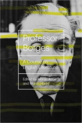 Book Professor Borges: A Course On English Literature (New Directions Books) by Borges, Jorge Luis (2014)