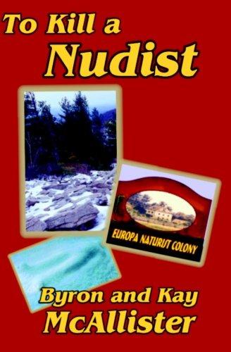 To Kill a Nudist (Nudist Series) (Volume 3)