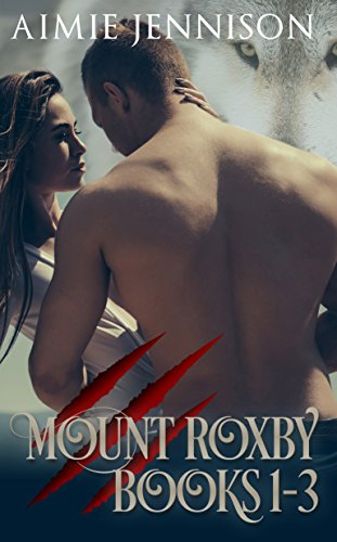 Mount Roxby: Books 1-3 (The Mount Roxby Series)