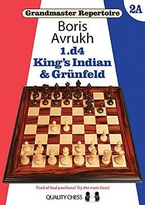 1.d4: King's Indian & Grunfeld (Grandmaster Repertoire)