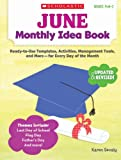 June Monthly Idea Book, Karen Sevaly, 0545379423