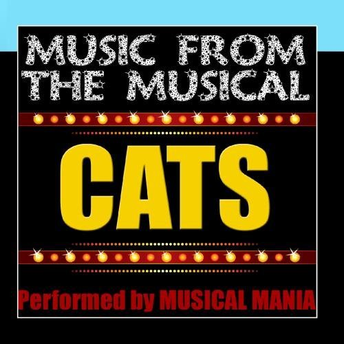 Music From The Musical: Cats by Musical Mania