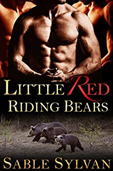 Little Red Riding Bears: A BBW Bear Shifter Paranormal Romance (Bear-y Spicy Fairy Tales Book 2) by [Sylvan, Sable]