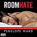 RoomHate Audiobook by Penelope Ward Narrated by Zoe McKay