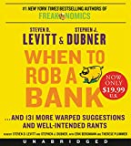 img - for When to Rob a Bank Low Price CD: ...And 131 More Warped Suggestions and Well-Intended Rants book / textbook / text book