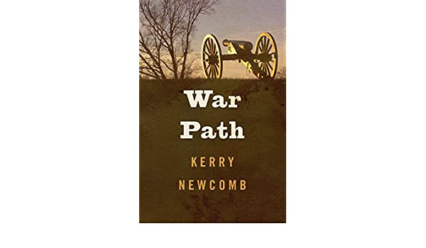 War path kindle edition by kerry newcomb literature fiction war path kindle edition by kerry newcomb literature fiction kindle ebooks amazon fandeluxe Document
