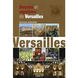 Secrets et mystères de Versailles