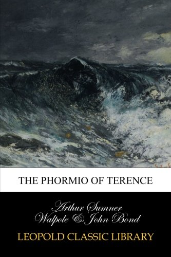 The Phormio of Terence (Latin Edition)