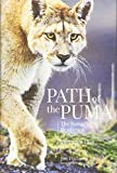 img - for Path of the Puma: The Remarkable Resilience of the Mountain Lion book / textbook / text book