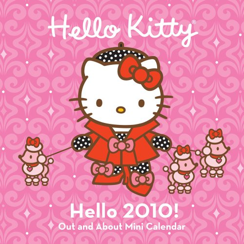 Hello Kitty Hello 2010! Out and About Mini Calendar 2010 Mini Calendar