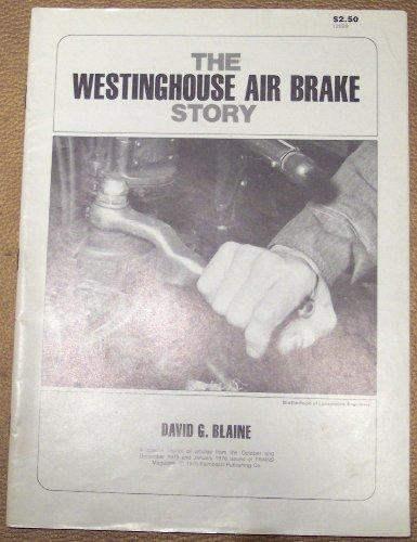 Westinghouse Air Brake Story