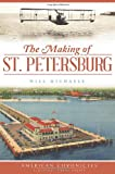 MAKING OF ST. PETERSBURG
